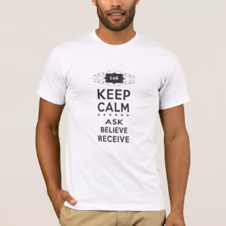 Keep Calm - Ask, Believe, Receive Men's Crew Neck T-Shirt