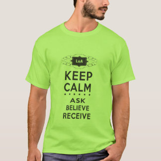Keep Calm - Ask, Believe, Receive Men's Nano T-Shirt