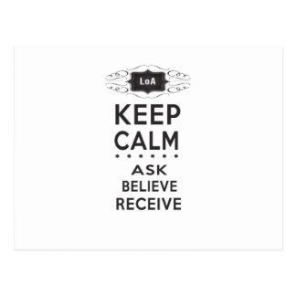Keep Calm- Ask, Believe, Receive Motto Postcard