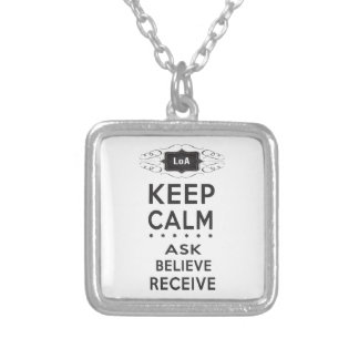 Keep Calm - Ask, Believe, Receive Square Necklace