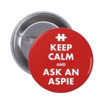 Keep Calm aspergers syndrome awareness Aspie Badge Button