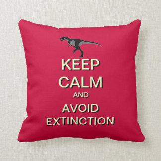 Keep Calm Avoid Extinction Funny Dinosaur Pillow
