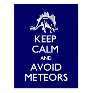 Keep Calm Avoid Meteors postcard