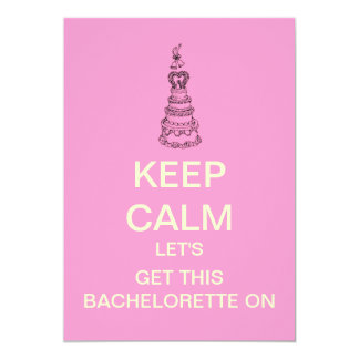 KEEP CALM Bachelorette Party Custom Invitation