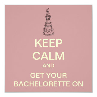 KEEP CALM Bachelorette Party Custom Invite (Blush)