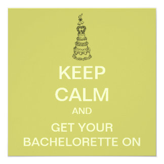 KEEP CALM Bachelorette Party Custom Invite (Mod)