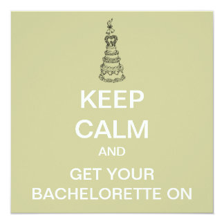 KEEP CALM Bachelorette Party Modern Invitation