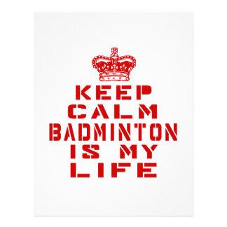 Keep calm Badminton is my life Letterhead