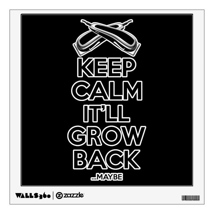 Keep Calm Barber Shop Humor Wall Decal Zazzle Com