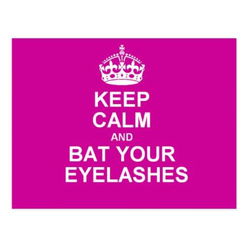 Keep Calm & Bat Your Eyelashes Post Cards