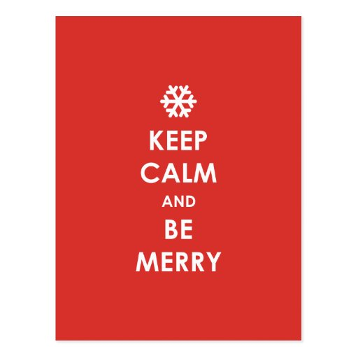 Keep Calm Be Merry Red Christmas Snowflake Holiday Post Card