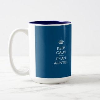 Keep Calm Because I'm An Auntie Two-Tone Coffee Mug