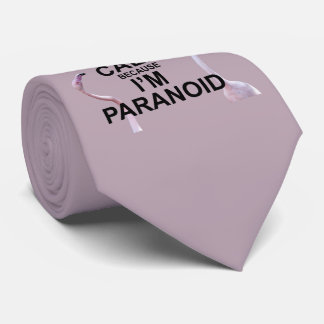 Keep Calm because I'm Paranoid Tie (Dusty Pink)