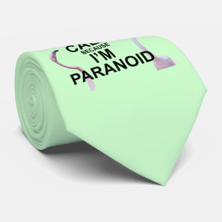 Keep Calm because I'm Paranoid Tie (Light Green)