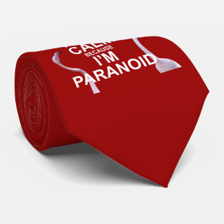 Keep Calm because I'm Paranoid Tie (Red)