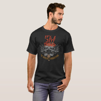 Keep Calm Because Your Name Is JETT. T-Shirt