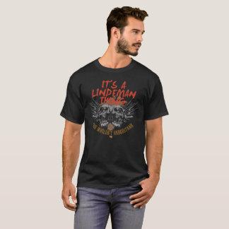Keep Calm Because Your Name Is LINDEMAN. T-Shirt