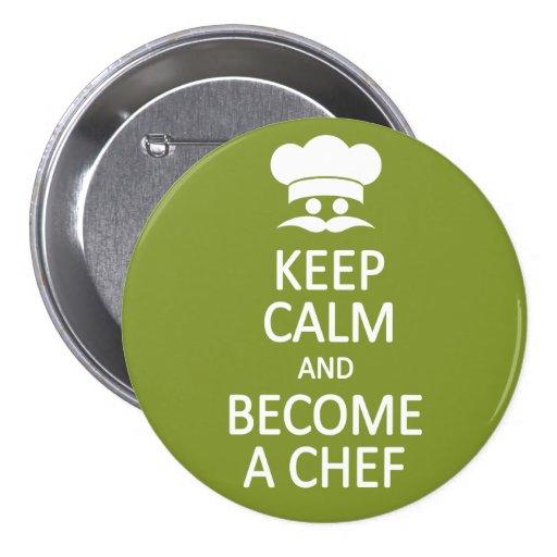 Keep Calm & Become a Chef custom button