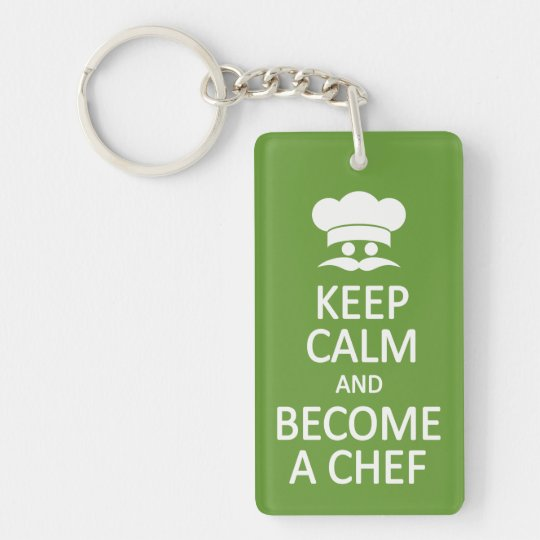 Keep Calm & Become a Chef custom key chain