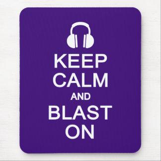 Keep Calm & Blast On mousepad