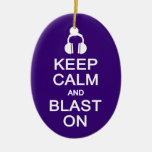 Keep Calm & Blast On ornament, customize