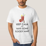 Keep Calm - Bloody Mary Tees