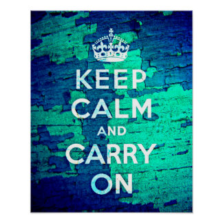 Keep Calm Blue Peeled Paint Grunge Poster