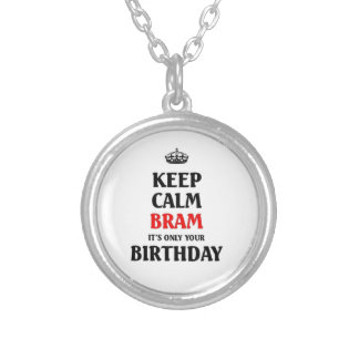 Keep calm Bram it's only your birthday Silver Plated Necklace