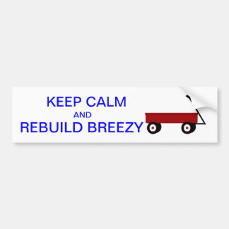 KEEP CALM BREEZY BUMPER STICKER