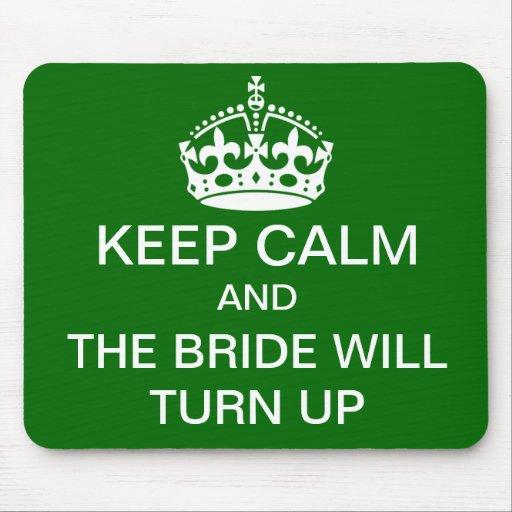Keep calm bridal mousepad