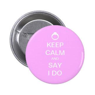 Keep Calm Bridal Pinback Button