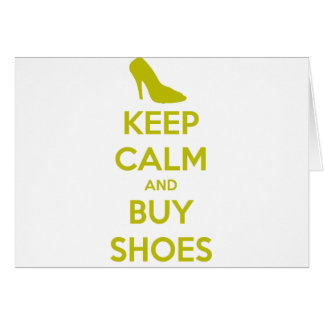 Keep Calm & Buy Shoes Card