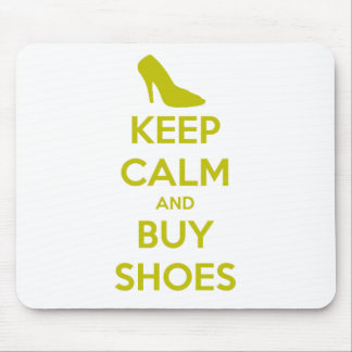 Keep Calm & Buy Shoes Mouse Pad