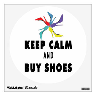 Keep Calm & Buy Shoes Quote Wall Decal