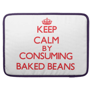 Keep calm by consuming Baked Beans MacBook Pro Sleeve