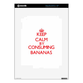 Keep calm by consuming Bananas Decal For The iPad 2