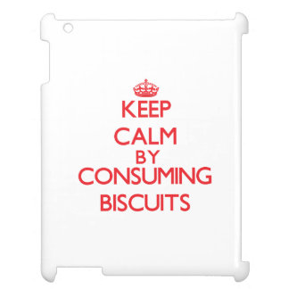 Keep calm by consuming Biscuits Cover For The iPad