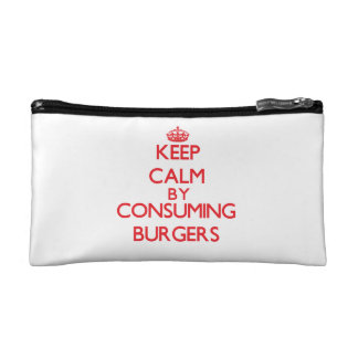 Keep calm by consuming Burgers Cosmetics Bags