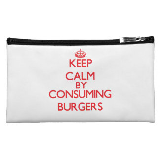 Keep calm by consuming Burgers Makeup Bags