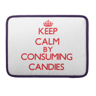 Keep calm by consuming Candies Sleeves For MacBooks