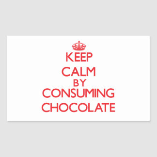 Keep calm by consuming Chocolate Rectangle Stickers