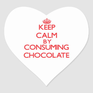 Keep calm by consuming Chocolate Sticker
