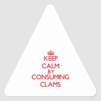 Keep calm by consuming Clams Stickers