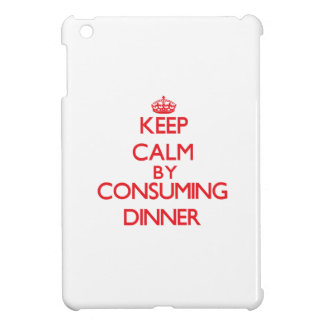 Keep calm by consuming Dinner iPad Mini Cases