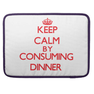 Keep calm by consuming Dinner MacBook Pro Sleeves