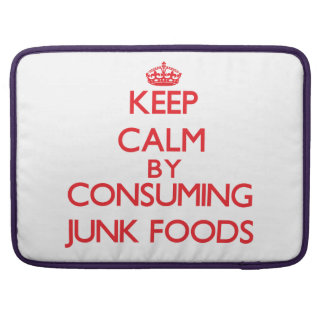 Keep calm by consuming Junk Foods Sleeve For MacBook Pro