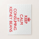 Keep calm by consuming Kidney Beans Jigsaw Puzzle