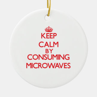 Keep calm by consuming Microwaves Christmas Ornaments