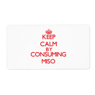Keep calm by consuming Miso Shipping Label