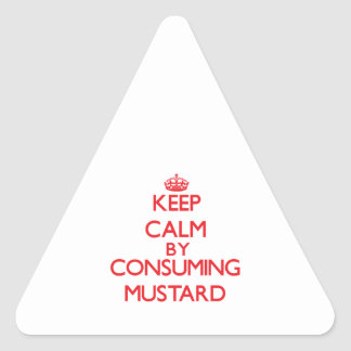 Keep calm by consuming Mustard Sticker